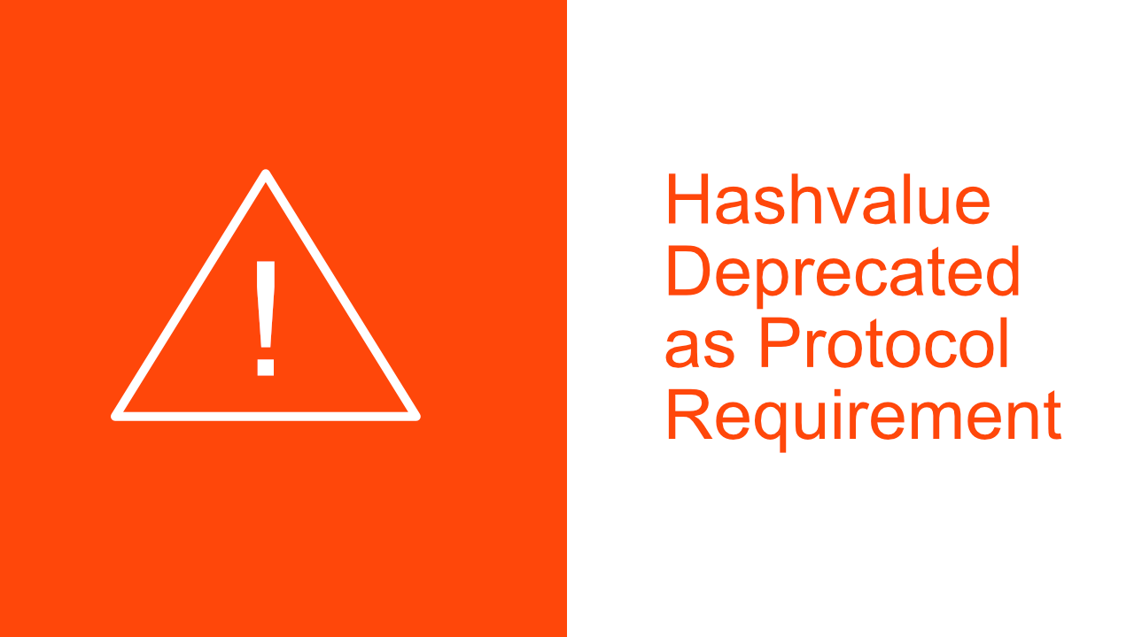 Hashvalue Deprecated as Protocol Requirement