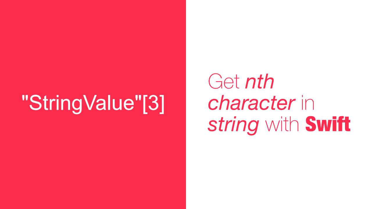 Get Nth character in string with Swift