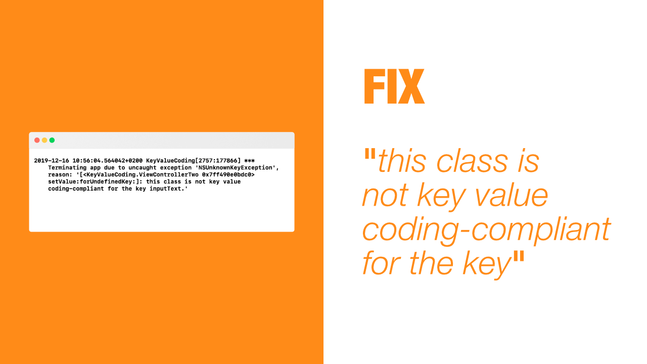 "Fix ""this class is not key value coding-compliant for the key"""