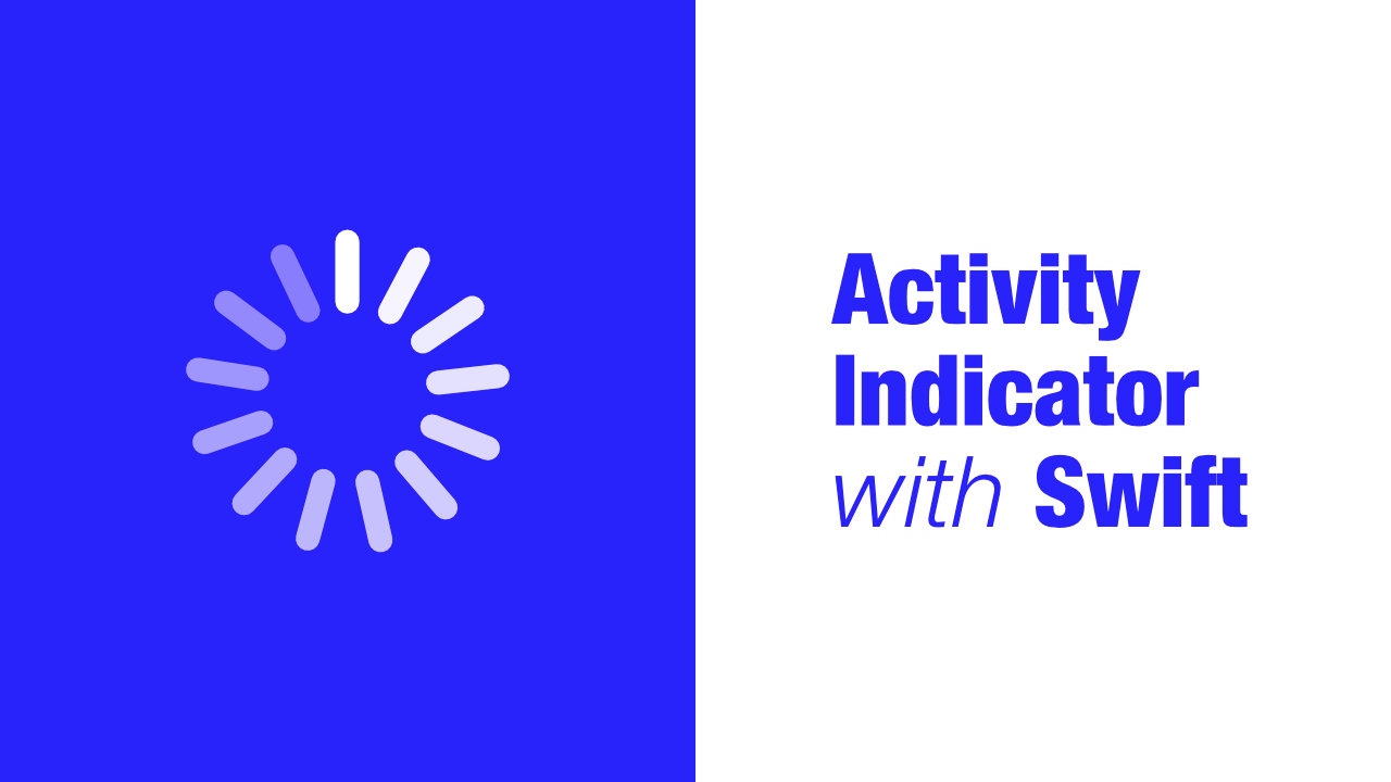 Activity Indicator with Swift