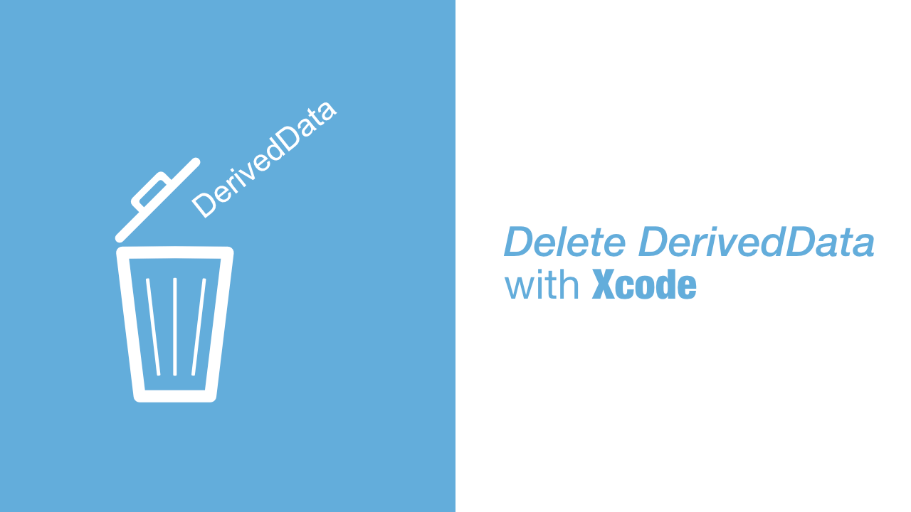 Delete derived data with Xcode