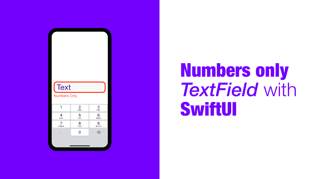 Numbers only TextField with SwiftUI