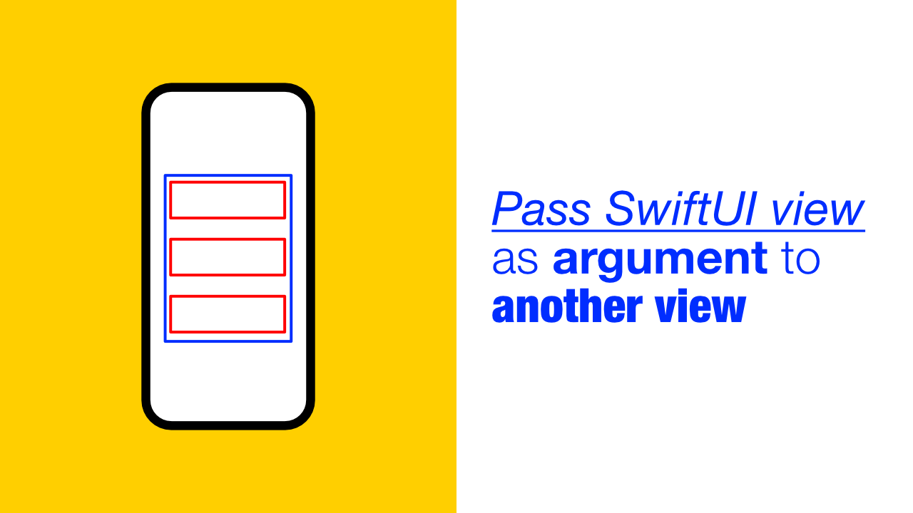 Pass SwiftUI view as argument to another view