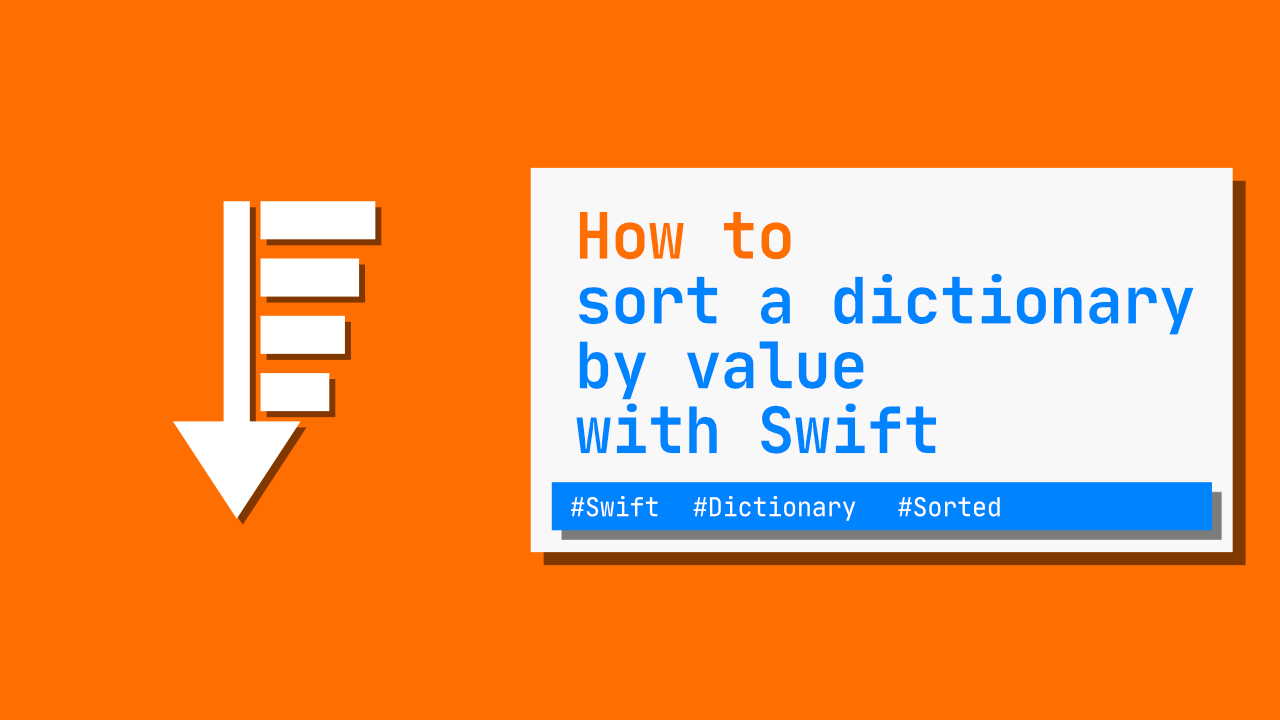 How to sort a dictionary by value with Swift