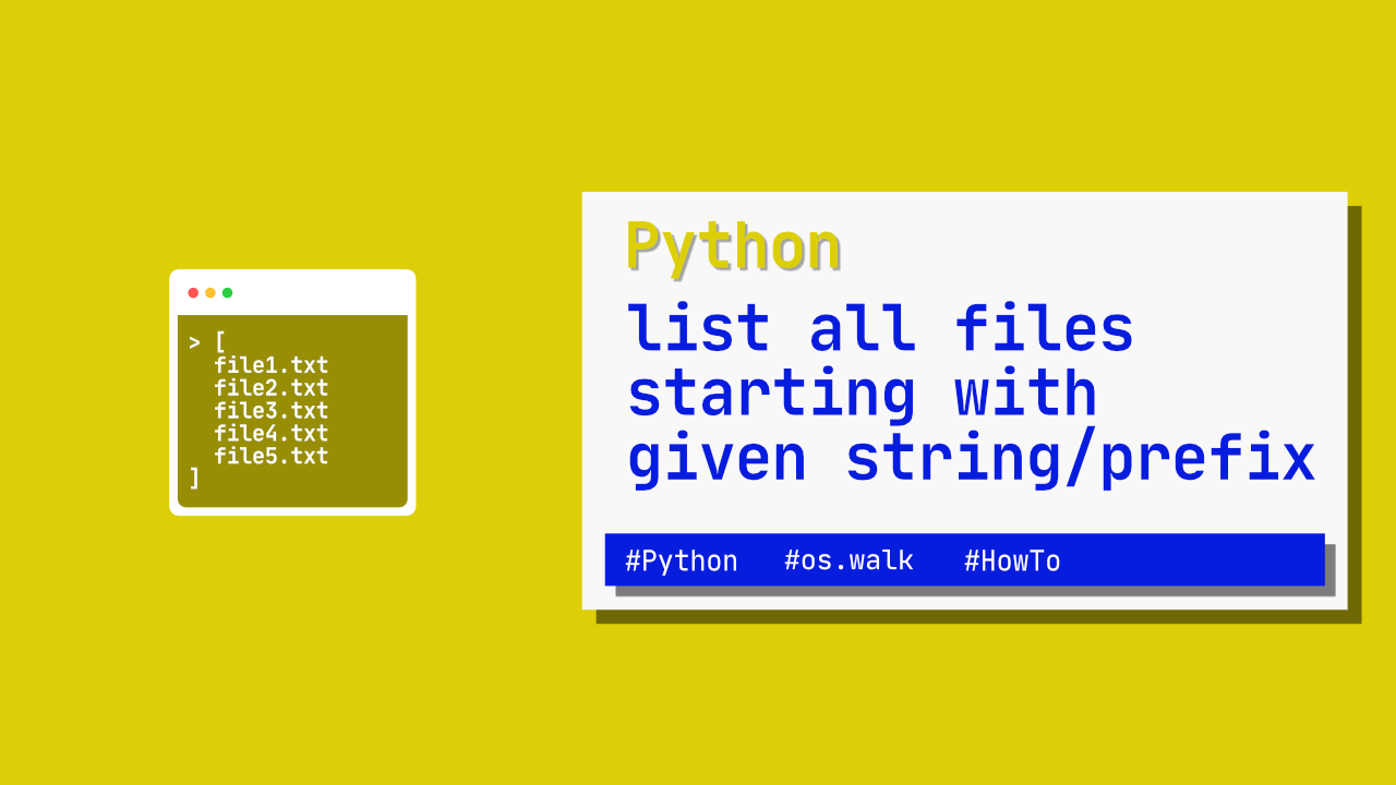 Python - list all files starting with given string/prefix