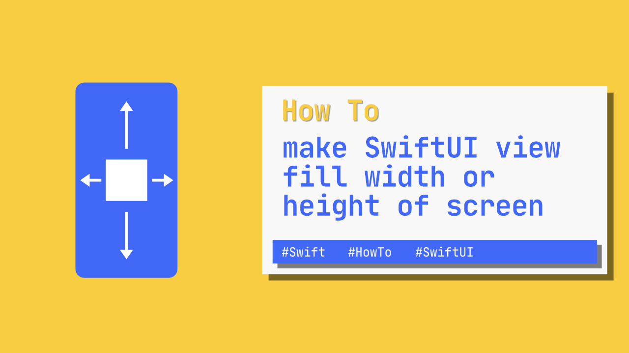 How to make SwiftUI view fill width or height of screen