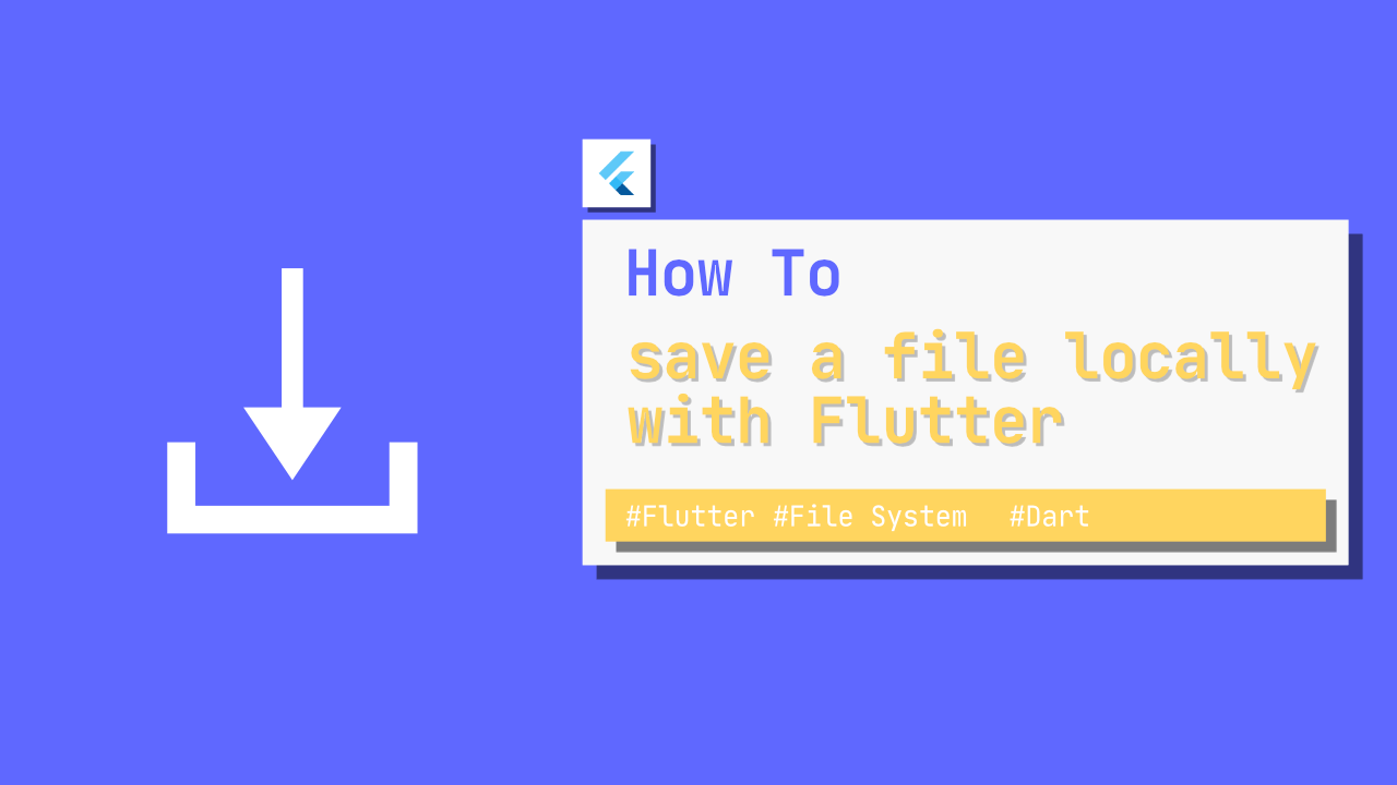 How to save a file locally with Flutter(Image, Text)