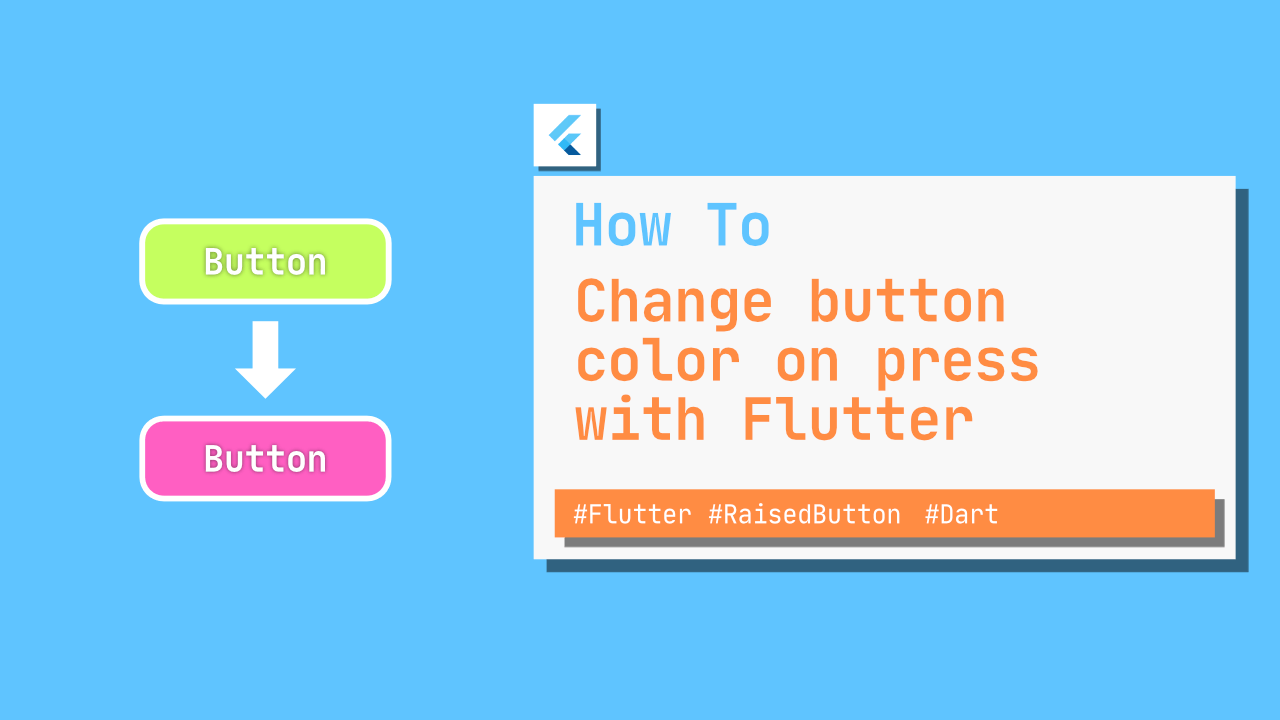 Change button color on press with Flutter