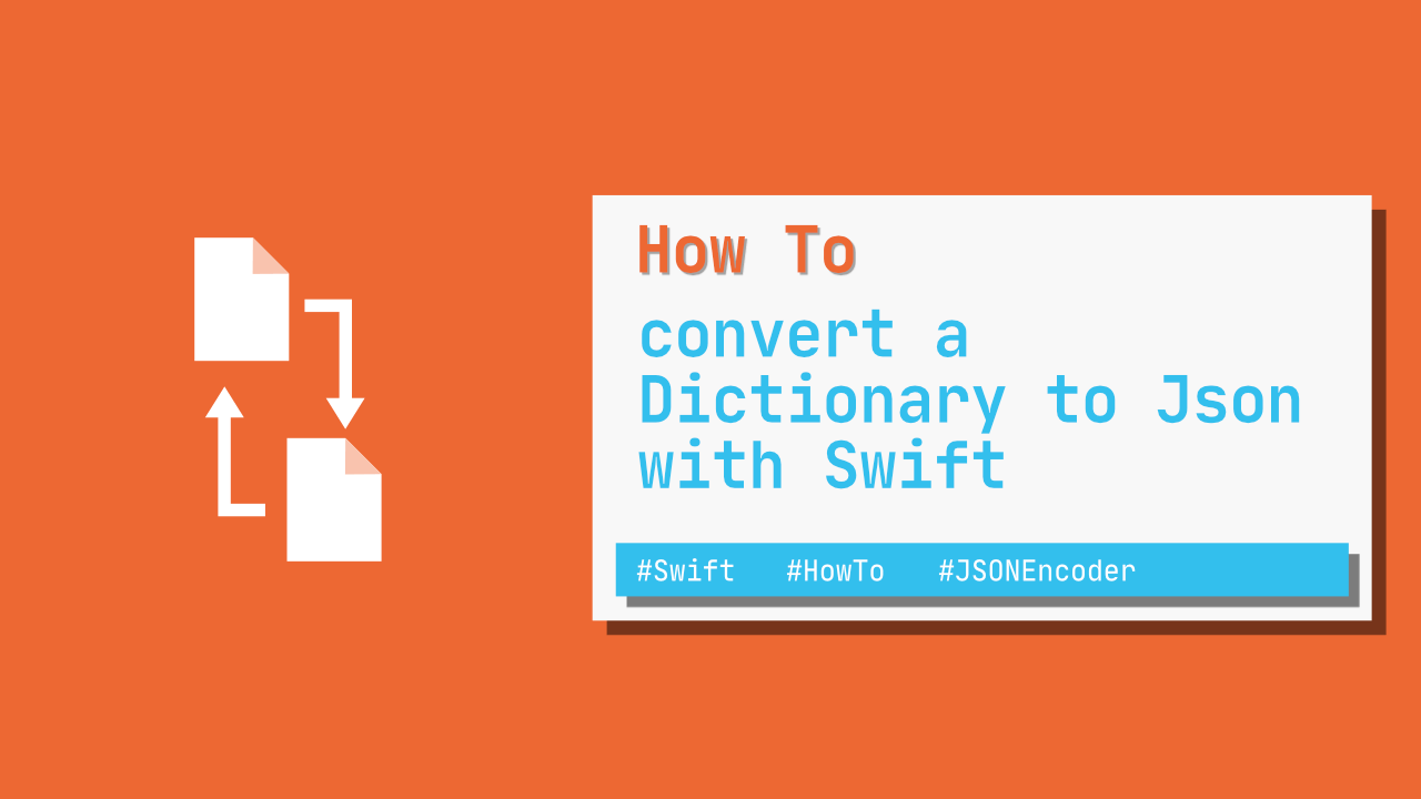How to convert Dictionary to Json with Swift